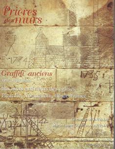 Prières des murs. Graffiti anciens (recto)